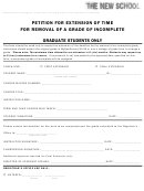 Petition For Extension Of Time For Removal Of A Grade Of Incomplete