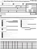 Form Ft-946/1046 - Motor/diesel Motor Fuel Tax Refund Application