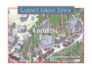 Garnet Ghost Town Coloring Sheets