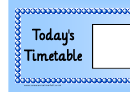 Today's Timetable Blue Style School Schedule Template