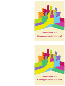 You Did It! Congratulations! Card Template