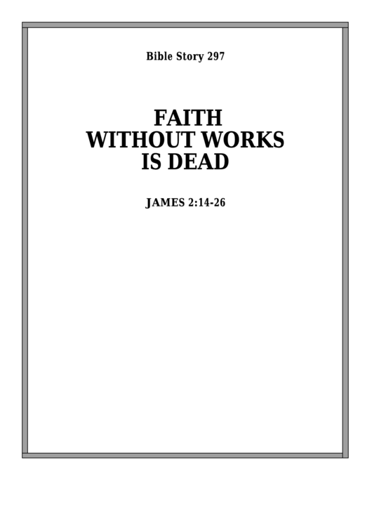 Faith Without Works Is Dead Bible