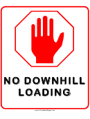 No Downhill Loading Road Sign Template