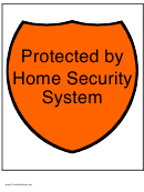 Protected By Home Security System