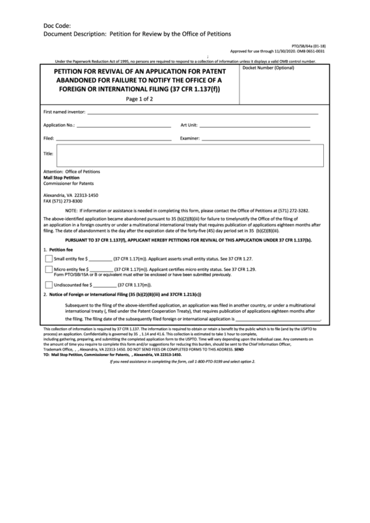 Fillable Form Pto/sb/64a - Petition For Revival Of An Application For Patent Abandoned For Failure To Notify The Office Of A Foreign Or International Filing (37 Cfr 1.137(F)) Printable pdf