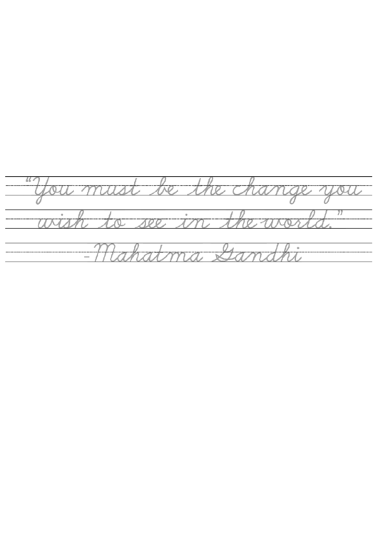 Practice Cursive Writing With This Gandhi Quote Handwriting Practice Sheets Printable pdf