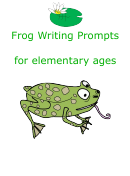 Frog Writing Prompts For Elementary Ages