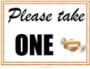Please Take One