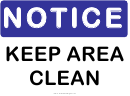 Keep Area Clean Sign