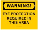 Warning Eye Protection