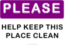 Please Help Keep This Place Clean