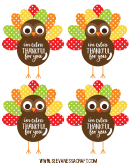 I'm Extra Thankful For You Turkey Template