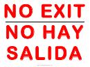 No Exit No Hay Sign