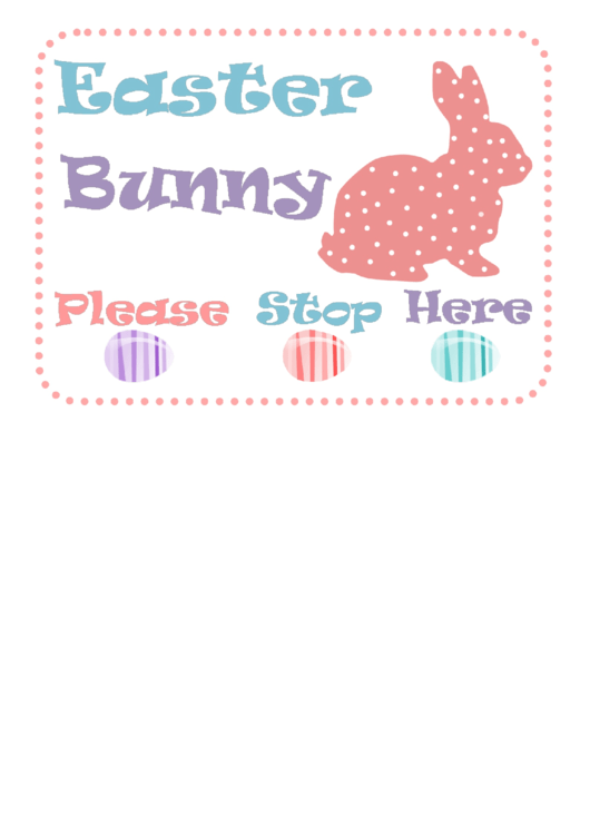 fillable easter bunny please stop sign template printable pdf download