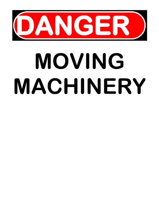 Danger Moving Machinery Warning Sign Template