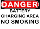 Danger Battery Charging Area No Smoking Sign