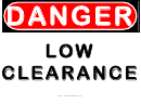 Danger Low Clearance Warning Sign Template