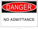 Danger No Admittance Warning Sign Template