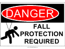 Danger Fall Protection Required Warning Sign Template