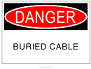 Danger Buried Cable Warning Sign Template