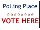 Polling Place Vote Here Sign