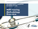 The Merit-based Incentive Payment System: Mips Scoring Methodology Overview - Centers For Medicare & Medicaid Services