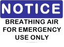 Notice Breathing Air Sign