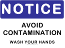 Notice Avoid Contamination Sign
