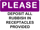 Please Deposit Rubbish In Receptacles Sign Template