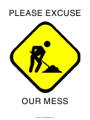 Please Excuse Our Mess Sign