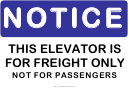 Notice Freight Elevator Sign