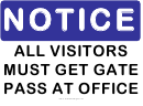 Notice Gate Pass Sign