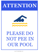 Do Not Pee In Our Pool
