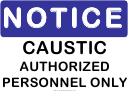 Notice Caustic Sign
