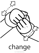 Sign Language Words: Change Sign