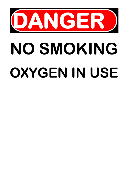 photograph relating to Oxygen in Use Sign Printable identified as Risk No Cigarette smoking Oxygen In just Employ the service of Signal printable pdf obtain
