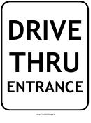 Drive Thru Entrance Sign