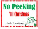 No Peeking Santa Sign