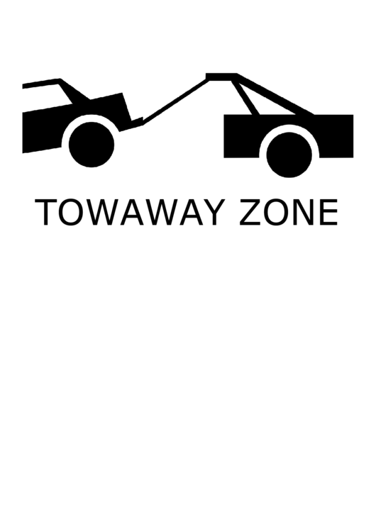 Towaway Zone With Caption Sign