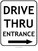 Drive Thru Entrance Right Sign