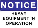 Notice Heavy Equipment