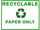 Recyclable Paper Only