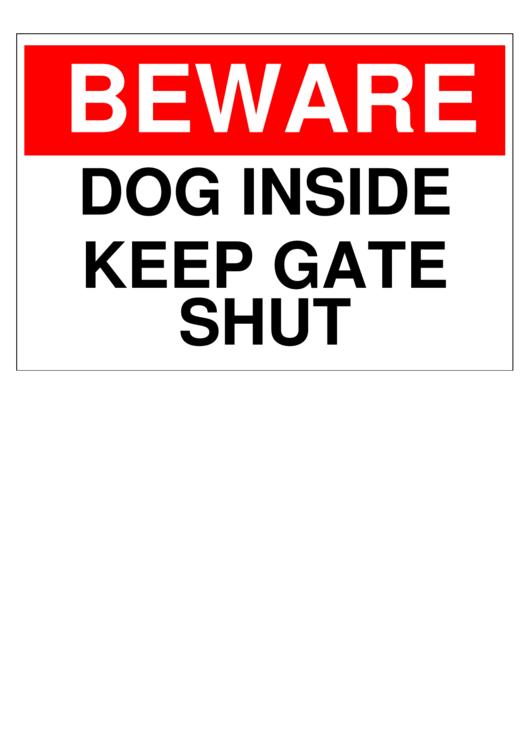 Dog Keep Gate Closed