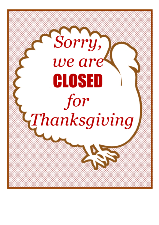 thanksgiving closed sign template printable pdf download
