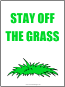 Stay Off The Grass