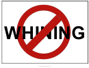 No Whining Sign Template