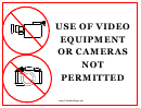 Video Equipment Not Permitted
