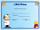 I Was Brave With The Doctor Certificate