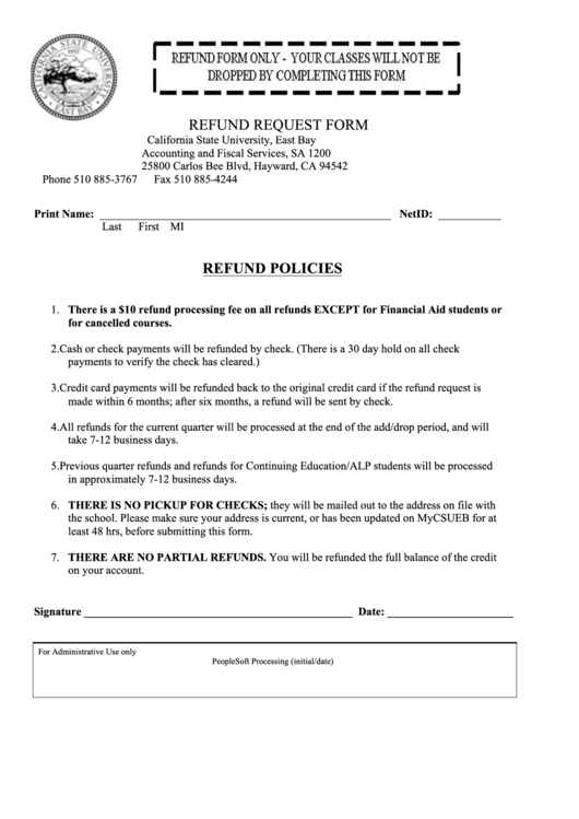 Refund Request Form - California State University East Bay Printable pdf
