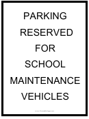 School Maintenance Vehicles Sign